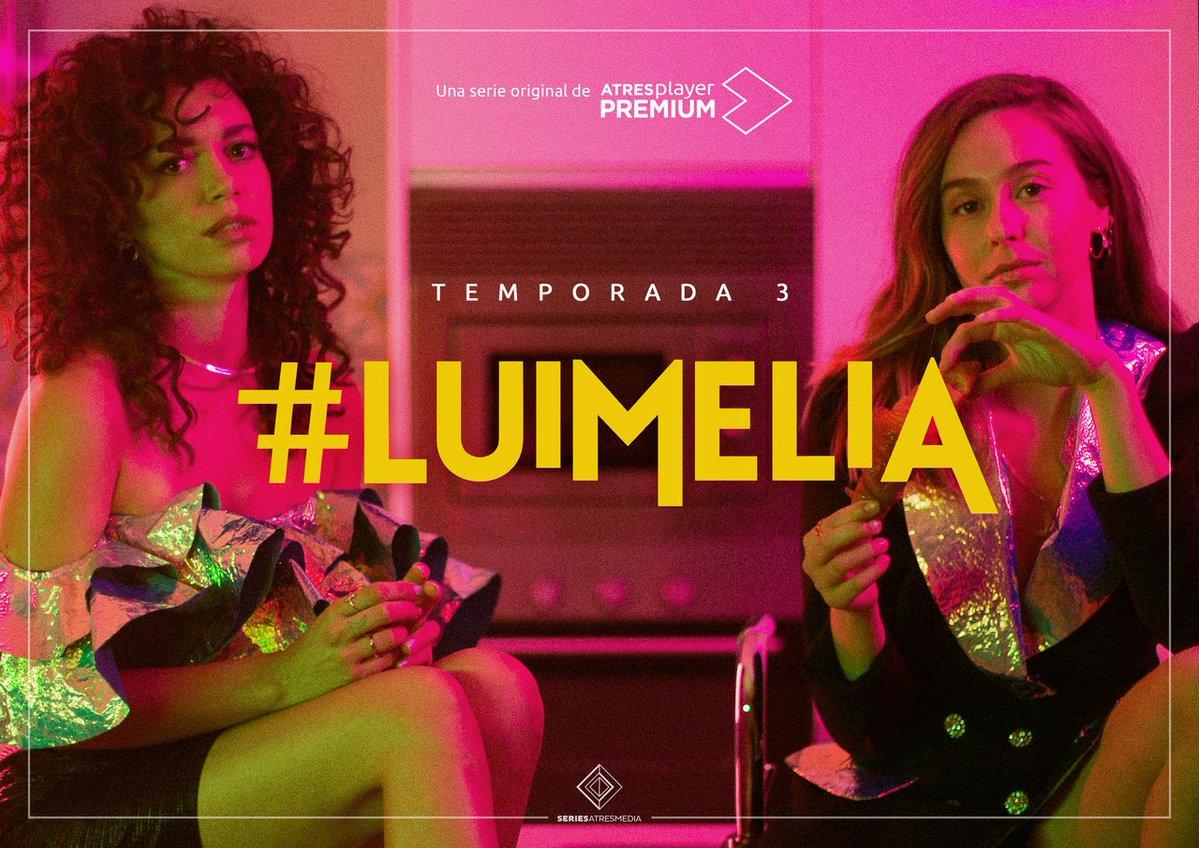 #Luimelia T3 se estrenará el próximo 17 de Enero en ATRESplayerPREMIUM